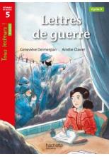Lettres de guerre - Tous lecteurs ! Historique Niveau 5 - Livre élève - Ed. 2020