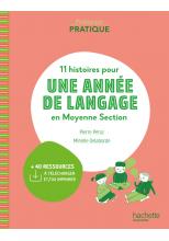 Pédagogie pratique - 11 histoires pour une année de langage en MS maternelle - Ed. 2021
