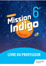 Mission Indigo 6e - Livre du professeur - Ed. 2021