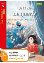 Lettres de guerre - Tous lecteurs ! Historique Niveau 5 - Numérique enseignant - Ed. 2020