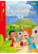 Panique sur le Nyiragongo Niveau 5 - Tous lecteurs ! Romans - Numérique enseignant - Ed. 2020