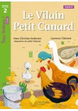Le Vilain petit canard Niveau 2 - Tous lecteurs ! Romans - Numérique enseignant - Ed. 2020