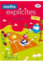 Maths Explicites CM2 - Manuel numérique enseignant - Edition 2021