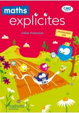 Maths Explicites CM2 - Cahier numérique élève - Edition 2021