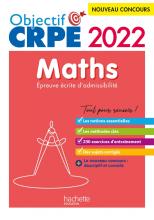 Objectif CRPE 2022 - Maths - épreuve écrite d'admissibilité