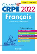 Objectif CRPE 2022 - Français - épreuve écrite d'admissibilité