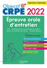 Objectif CRPE 2022 : épreuve orale EPS, Développement de l'enfant, Métier de professeur des écoles