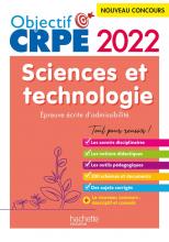 Objectif CRPE 2022 - Sciences et technologie  - épreuve écrite d'admissibilité