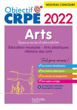 Objectif CRPE 2022 - Arts - Epreuve écrite d'admissibilité