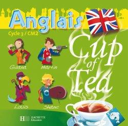 Cup of Tea Anglais CM2 - Double CD audio classe - Ed.2008