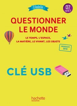 Questionner le monde CE2 - Collection Citadelle - Clé USB - Ed. 2018