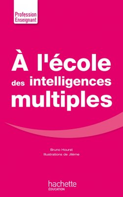 A l'école des intelligences multiples