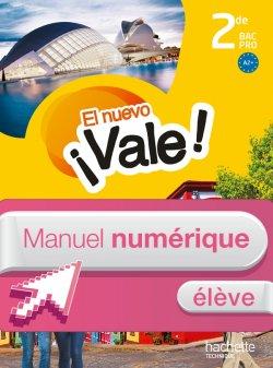 El nuevo ¡Vale! 2de Bac Pro - Manuel numérique élève simple - Ed. 2014