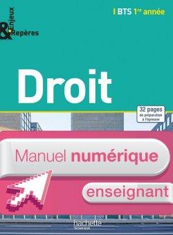 Droit BTS 1re année - Enjeux et Repères - Manuel numérique enseignant simple - Ed. 2014