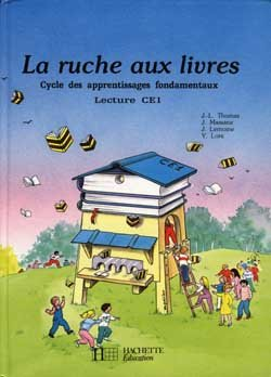 La Ruche aux livres CE1 - Livre de l'élève - Ed.1989