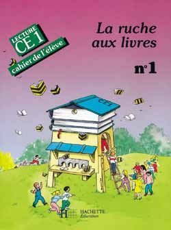 La Ruche aux livres CE1 - Cahier de l'élève 1 - Ed.1990