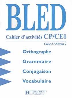 Bled CP/CE - Cahier d'activités - Ed.1998