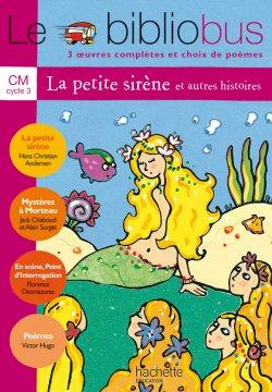 Le Bibliobus n° 5 CM - La Petite Sirène - Livre de l'élève - Ed.2004