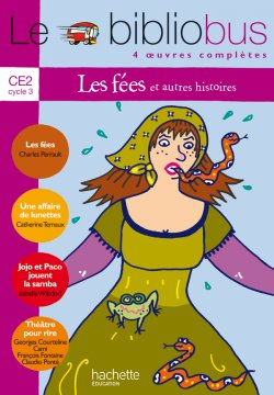 Le Bibliobus N° 10 CE2 - Les Fées - Livre de l'élève - Ed.2005