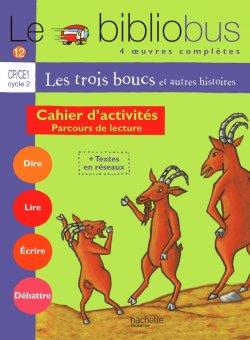 Le Bibliobus n° 12 CP/CE1 - Les Trois boucs - Cahier d'activités - Ed.2005