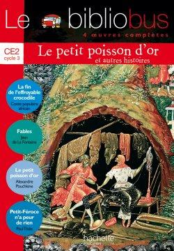 Le Bibliobus N° 16 CE2 - Le Petit Poisson d'or - Livre de l'élève - Ed.2006
