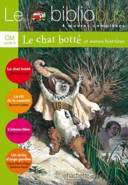 Le Bibliobus N° 17 CM - Le Chat botté - Livre de l'élève - Ed.2006