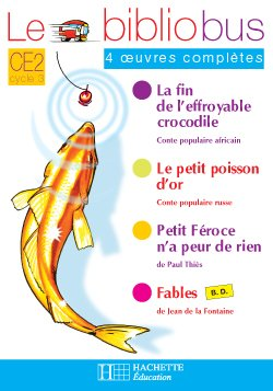 Le Bibliobus n° 16 CE2 - Le Petit Poisson d'or - Cahier d'activités - Ed.2006