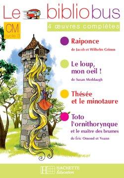 Le Bibliobus N° 22 CM - Raiponce - Cahier d'activités - Ed.2007