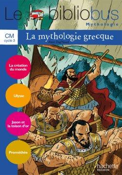 Le Bibliobus N° 31 CM - La Mythologie grecque - Cahier élève - Ed.2010