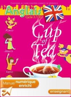 Cup of tea CE2 - Manuel numérique enrichi enseignant