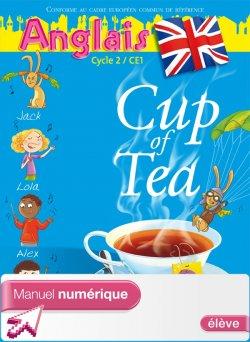 Cup of tea CE1 - Manuel numérique version élève
