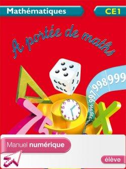 A portée de maths CE1 - Manuel numérique élève - Ed. 2012