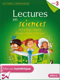 Lectures thématiques - Sciences Cycle 3 - Ciel et terre... - Manuel numérique élève - Ed 2012