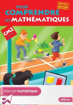 Pour comprendre les mathématiques CM2 - Manuel numérique simple élève - Ed. 2013