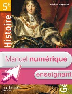 Manuel numérique Histoire-Géographie 5e - Licence enseignant - édition 2010
