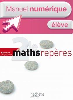 Manuel numérique Maths Repères Seconde - Licence élève - ed. 2010