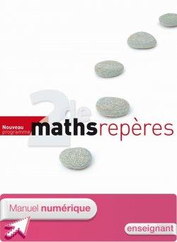 Manuel numérique Repères Maths Seconde - Licence enseignant - Edition 2010