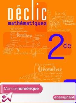 Manuel numérique Déclic Maths Seconde - Licence enseignant