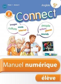 Manuel numérique anglais Connect 5e - Licence élève - Edition 2012