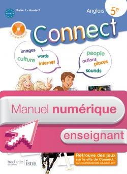 Manuel numérique anglais Connect 5e - Licence enseignant - Edition 2012