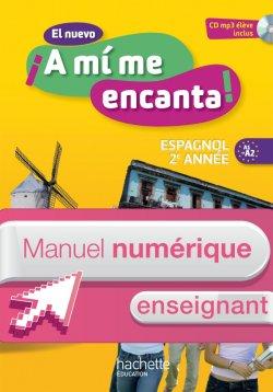 Manuel numérique espagnol El nuevo A mi me encanta 2e année - Licence enseignant - Edition 2013