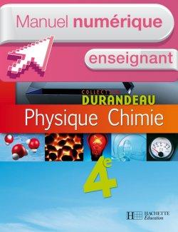 Manuel numérique Physique-Chimie 4e Edition 2007- Licence enseignant