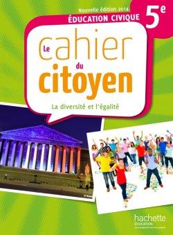 Cahier du citoyen 5ème - édition 2014