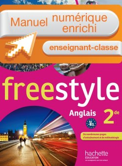 Manuel numérique Freestyle anglais Seconde - Licence enseignant - Edition 2014