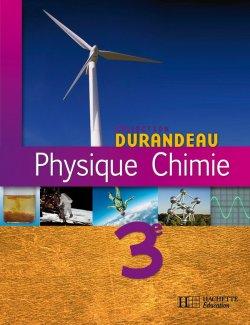Physique Chimie 3e - Livre élève - Edition 2008