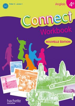 Connect 4e / Palier 2 année 1 - anglais - Workbook - Edition 2011