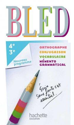 Bled Français 4e/3e - Livre élève - Edition 2012