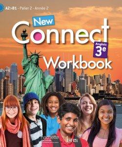 New Connect 3e / Palier 2 année 2 - Anglais - Workbook - Edition 2014