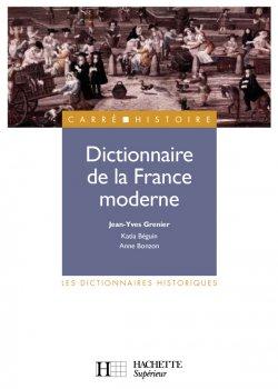 Dictionnaire de la France moderne