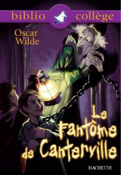 Bibliocollège - Le Fantôme de Canterville, Oscar Wilde